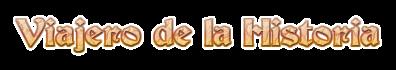 Logo Viajero de la Historia